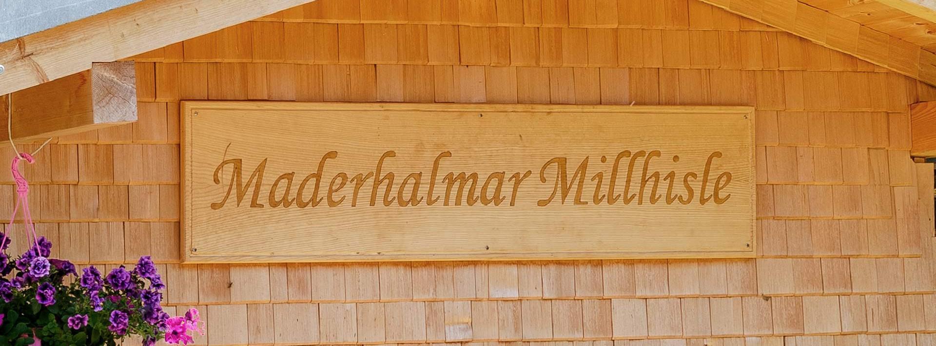 Maderhalmar Millhisle