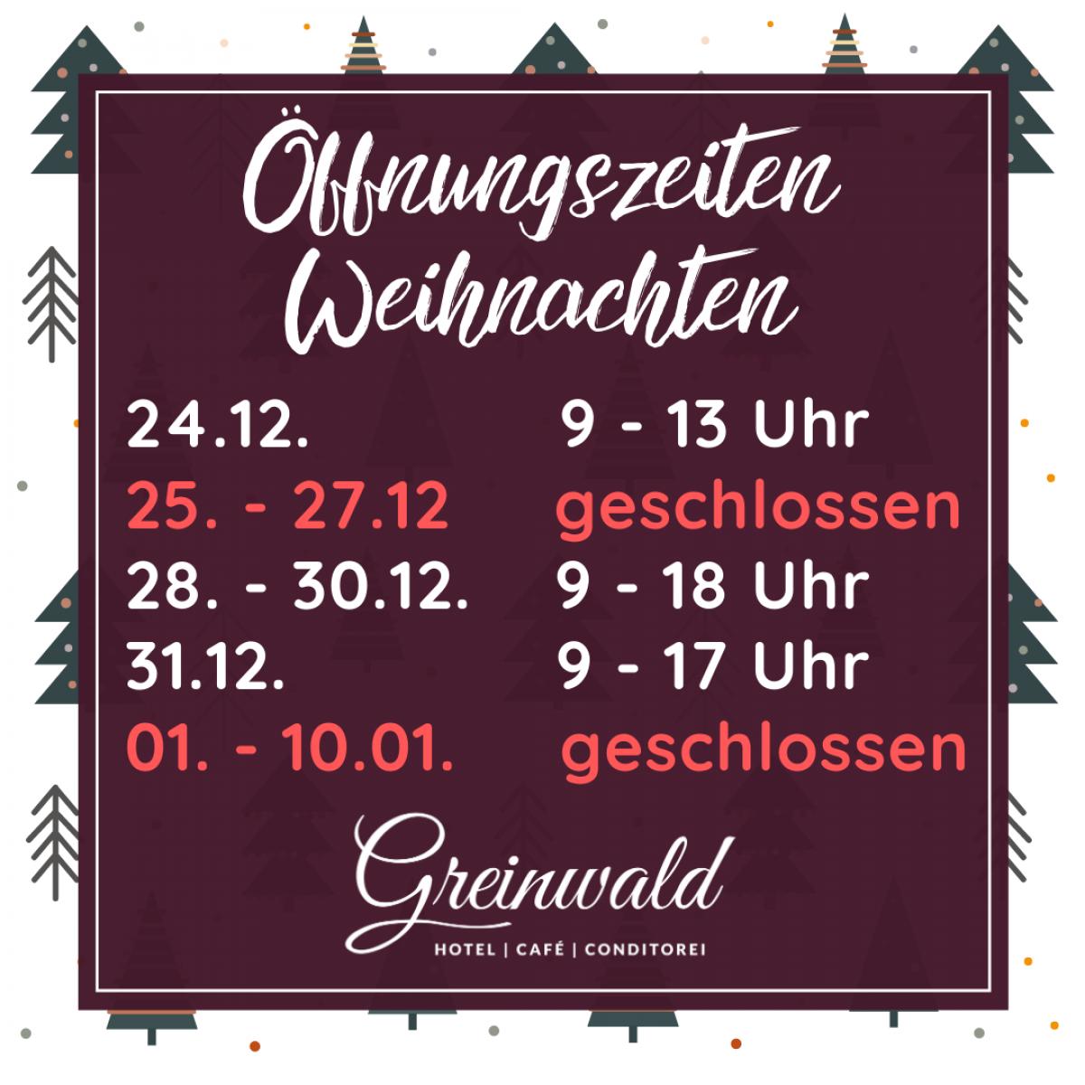Öffnungszeiten Weihnachten 2020 Greinwald